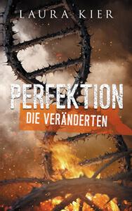 Perfektion - Die Veränderten Cover