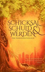 Schicksal, Schuld & Werden Cover