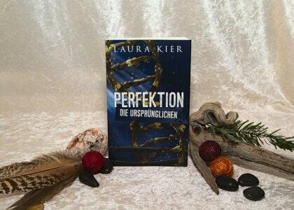 """Laura Kier """"Perfektion - Die Ursprünglichen"""" Buchfoto"""