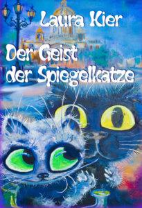 Der Geist der Spiegelkatze Laura Kier Cover Machandel Verlag